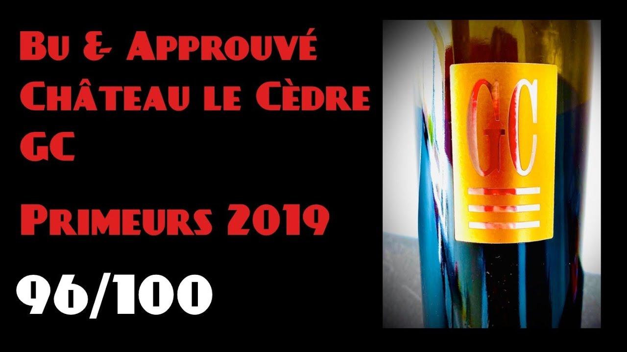 #30 Bu & Approuvé : Château Le Cèdre GC #Cahors Primeurs 2019