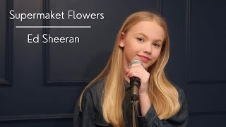 Ed Sheeran - Supermarket Flowers   Cover