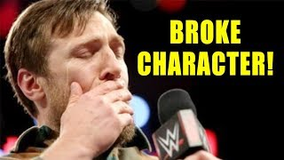 10 Times Daniel Bryan BROKE CHARACTER In WWE