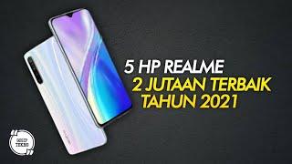 5 HP REALME 2 JUTAAN TERBAIK 2021 - GOSIP TEKNO INDONESIA