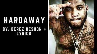 Derez Deshon - Hardaway (Lyrics Video)