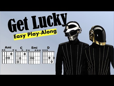 Get Lucky (Daft Punk) EASY Guitar Chord and Lyric Play-Along