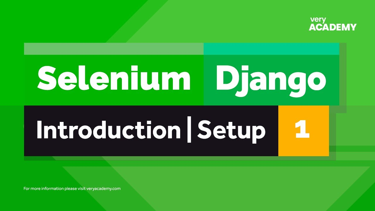 Selenium   Django   Gentle Introduction, Setup and Start Testing