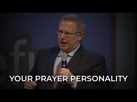 Your Prayer Personality – Pastor Raymond Woodward