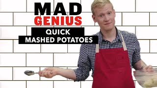 Mashed Potatoes Quick and Easy: No Peeler or Masher Required | Mad Genius Tips | Food & Wine