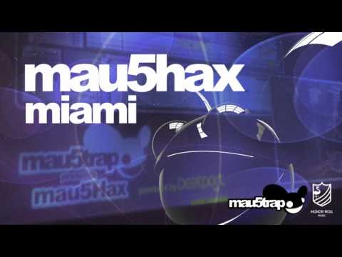 mau5hax miami - fractals (original mix)