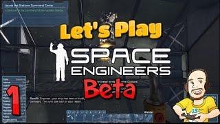 Space Engineers Beta - Campaign Walkthrough - Let's Play Part 1