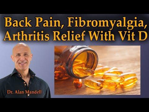 Vitamin D Study Shows Back Pain, Fibromyalgia, & Arthritis Relief - Dr Mandell