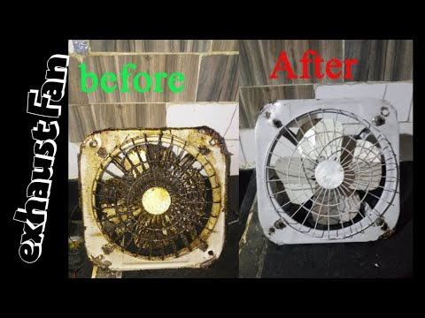 How To Clean exhaust fan  Step By Step And Easily