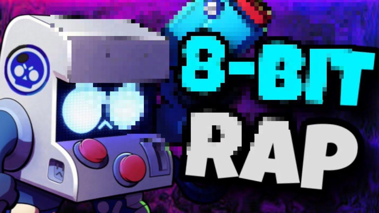 8 Bit Rap 8 Bit Voice Remix Brawl Stars Song Youtube