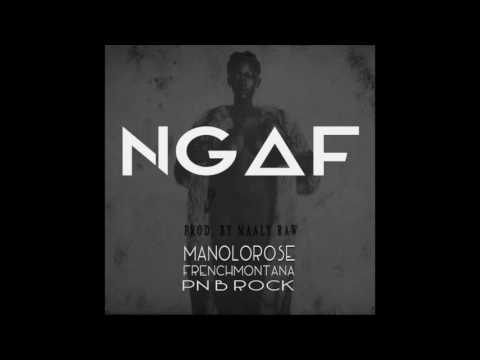Manolo Rose NGAF ft French Montana & PNB Rock  (Prod. by Maaly Raw)