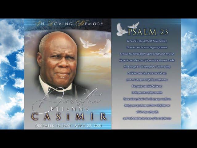 May 9, 2021   Celebration Of Life   Dorestan Etienne Casimir    10:00AM