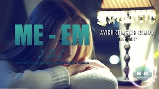 Download Avicii - The Nights (Timster Remix) [Musica Electronica]