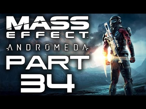 "Mass Effect: Andromeda - Let's Play - Part 34 - ""Settling Kadara, High Noon"""