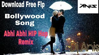 Bollywood song abhi hip hop remix ...
