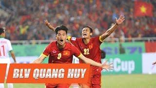 aff cup 2016 blv quang huy dat niem tin vao dt viet nam