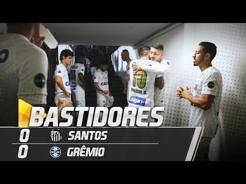 Santos 0 x 0 Grêmio | BASTIDORES | Brasileirão (06/09/18)