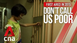 CNA | Don't Call Us Poor | E02: Trouble at Home