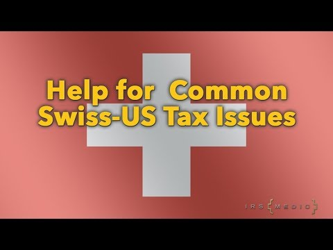 US tax advisors for US-Swiss citizens and expats