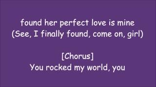You Rock My World Remix) Lyrics -Michael Jackson ft. Jay-Z