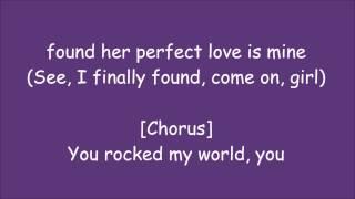 You Rock My World Remix) Lyrics -Michael Jackson ft. Jay-Z