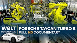 Porsche Taycan Turbo S - Inside the Factory | Full Documentary