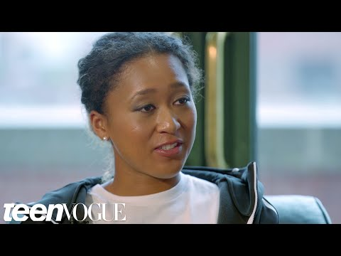 Naomi Osaka on Her US Open Victory and Serena Williams | Teen Vogue