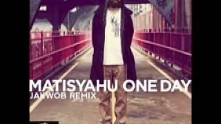 Matisyahu - One Day featuring Akon (Jakwob Remix)