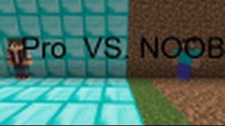 Repeat youtube video Minecraft Noob VS Pro