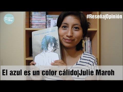 #ReseñaOpinión El azul es un color cálido - Julie Maroh