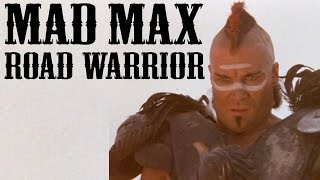 Mad Max: Road Warrior - Mega Review
