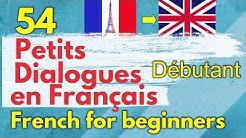 Learn French - Dialogues en français - débutant/ Intermédiaire