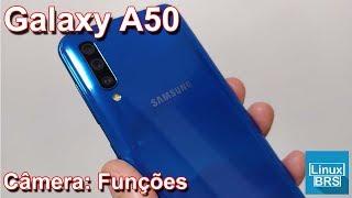 🔘 Samsung Galaxy A50 - Câmera: Funções