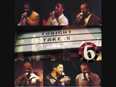 Take 6 - Over The Hill is Home