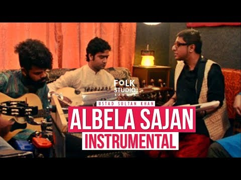 Albela Sajan Aayo Re ft. The Soulmates | Instrumental | Folk Studio Bangla 2018
