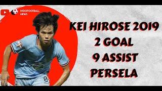 THE NINJA !! Full Highlight KEI HIROSE Liga 1 2019 Untuk Persela Pemain Baru JDT II 2020