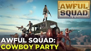 AWFUL SQUAD — Griffin, Russ, Simone, and Jenna Face the COWBOY APOCALYPSE