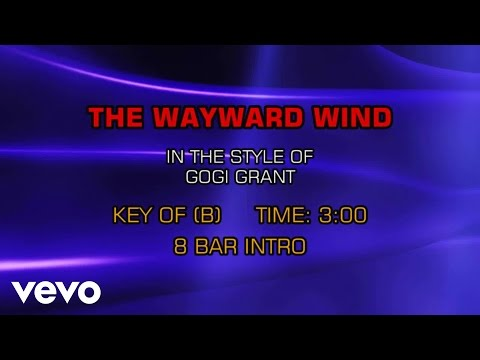 Gogi Grant - The Wayward Wind (Karaoke)