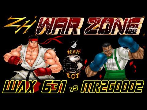 ZH WAR ZONE : Wax 631  vs  MR2GOOD2 -FT5 (Salty Redux)