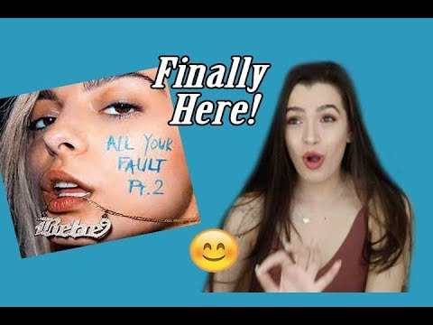 All Your Fault: Pt 2 by Bebe Rexha Reaction