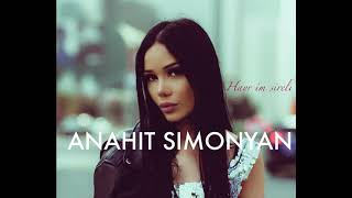 Anahit Simonyan - Hayr im sireli // Անահիտ Սմոնյան - Հայր իմ սիրելի