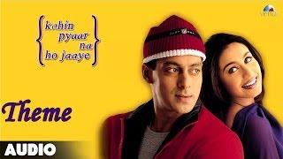 Download Kahin Pyaar Na Ho Jaaye - Theme Full Audio Song | Salman Khan | Rani Mukherjee MP3 song and Music Video