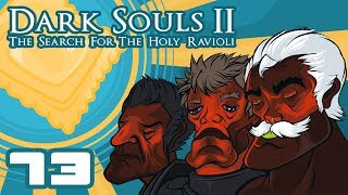 Let's Play Dark Souls 2: The Search For The Holy Ravioli - Part 73 - Extreme Hacking Simulator