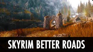 Skyrim Mod: Skyrim Better Roads