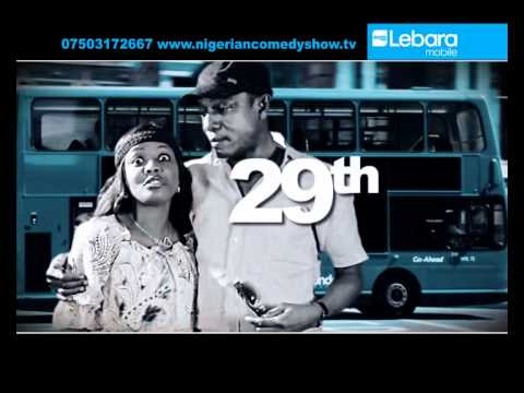OSUOFIA AND HELEN PAUL PROMO ADVERT FOR NIGERIAN COMEDY SHOW LONDON UK