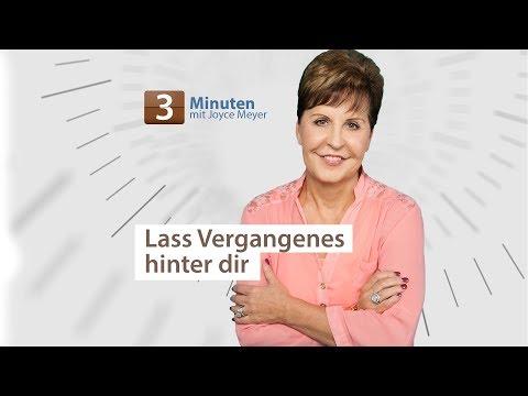 3-Minuten-Andacht: Lass Vergangenes hinter dir – Joyce Meyer – Persönlichkeit stärken