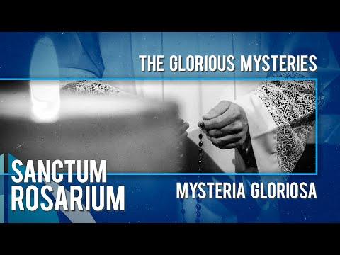 Sanctum Rosarium: Mysteria Gloriosa