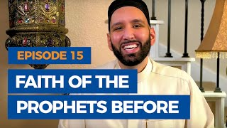 The Faith Revival Ep. 15: The Faith of the Prophets Before