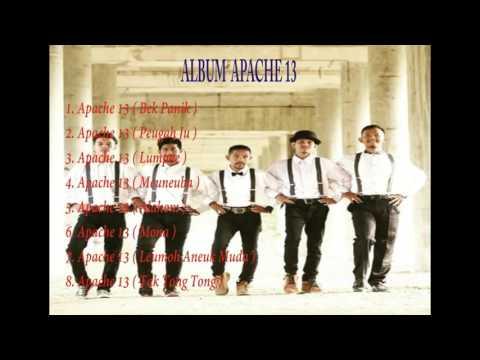 Kumpulan Lagu Apache 13 Terbaru 2017