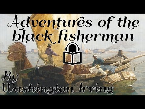 The Adventure of Sam, the Black Fisherman by Washington Irving, read by Chiquitio Crasto, audiobook